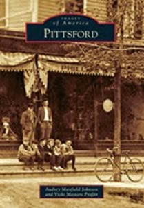 Images of America: Pittsford by Audrey M. Johnson & Vicki M. Profitt