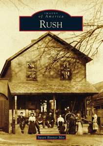 Images of America: Rush by Susan Bittner Mee