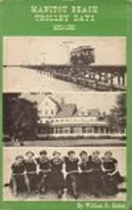 Manitou Beach Trolley Days, 1891-1925 by William R. Gordon